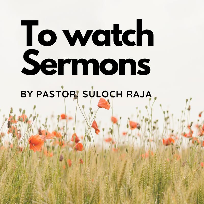 To watch Sermons